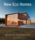 New Eco Homes : New Ideas for Sustainable Living - Book