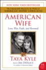 American Wife : Love, War, Faith, and Renewal - Book