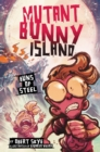 Mutant Bunny Island #3: Buns of Steel - eBook