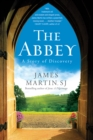 The Abbey : A Story of Discovery - eBook