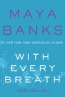 With Every Breath : A Slow Burn Novel - Book