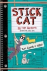 Stick Cat: Two Catch a Thief - Book