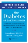 The Diabetes Breakthrough : Based on a Scientifically Proven Plan to Reverse Diabetes through Weight Loss - eBook