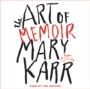 The Art of Memoir - eAudiobook