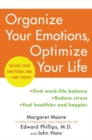 Organize Your Emotions, Optimize Your Life : Decode Your Emotional DNA-and Thrive - Book