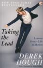 Taking the Lead : Lessons from a Life in Motion - Book