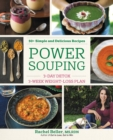 Power Souping : 3-Day Detox, 3-Week Weight-Loss Plan - eBook