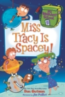 My Weirdest School #9: Miss Tracy Is Spacey! - eBook