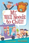 My Weirdest School #11: Mr. Will Needs to Chill! - eBook