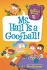 My Weirdest School #12: Ms. Hall Is a Goofball! - eBook
