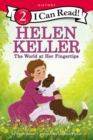 Helen Keller: The World at Her Fingertips - Book