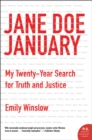 Jane Doe January : My Twenty-Year Search for Truth and Justice - eBook