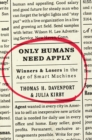 Only Humans Need Apply : Winners and Losers in the Age of Smart Machines - eBook
