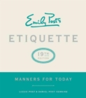 Emily Post's Etiquette : Manners for Today - Book