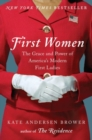 First Women : The Grace and Power of America's Modern First Ladies - Book