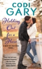 Holding Out for a Hero : A Men in Uniform Novel - eBook