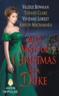 All I Want for Christmas Is a Duke - eBook