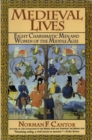Medieval Lives : Eight Charismatic Men and Women of the Middle Ages - eBook