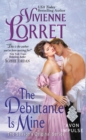 The Debutante Is Mine : The Season's Original Series - eBook