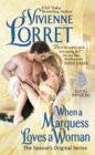 When a Marquess Loves a Woman : The Season's Original Series - eBook