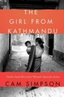 The Girl from Kathmandu : Twelve Dead Men and a Woman's Quest for Justice - Book