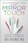 Mirror Touch : Notes from a Doctor Who Can Feel Your Pain - Book