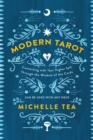 Modern Tarot : Connecting with Your Higher Self through the Wisdom of the Cards - eBook