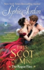 This Scot of Mine : The Rogue Files - eBook