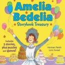 Amelia Bedelia Storybook Treasury #2 (Classic) : Calling Doctor Amelia Bedelia; Amelia Bedelia and the Cat; Amelia Bedelia Bakes Off - Book