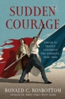 Sudden Courage : Youth in France Confront the Germans, 1940-1945 - Book