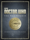 Doctor Who: The Whoniverse : The Untold History of Space and Time - eBook