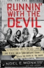 Runnin' with the Devil : A Backstage Pass to the Wild Times, Loud Rock, and the Down and Dirty Truth Behind the Making of Van Halen - Book