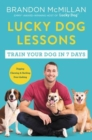 Lucky Dog Lessons : Train Your Dog in 7 Days - Book