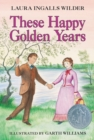 These Happy Golden Years - eBook