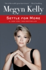 Settle for More - eBook