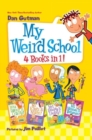 My Weird School 4 Books in 1! : Books 1-4 - Book