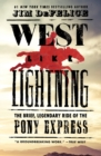 West Like Lightning : The Brief, Legendary Ride of the Pony Express - Book