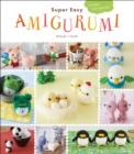 Super Easy Amigurumi : Crochet Cute Animals - eBook