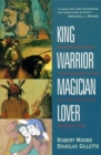 King Warrior Magician Lover - Book