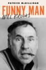 Funny Man : Mel Brooks - eBook