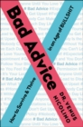 Bad Advice : How to Survive and Thrive in an Age of Bullshit - Book