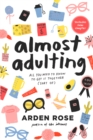 Almost Adulting : All You Need to Know to Get it Together (Sort Of) - Book