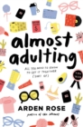 Almost Adulting : All You Need to Know to Get It Together (Sort Of) - eBook
