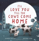 I'll Love You Till the Cows Come Home - Book