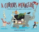 A Curious Menagerie : Of Herds, Flocks, Leaps, Gaggles, Scurries, and More! - Book