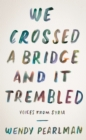 We Crossed a Bridge and It Trembled : Voices from Syria - eBook