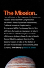 The Mission : A True Story - eBook