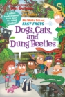 My Weird School Fast Facts: Dogs, Cats, and Dung Beetles - eBook