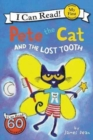 Pete the Cat and the Lost Tooth - Book
