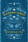 Modern Tarot : Connecting with Your Higher Self through the Wisdom of the Cards - Book